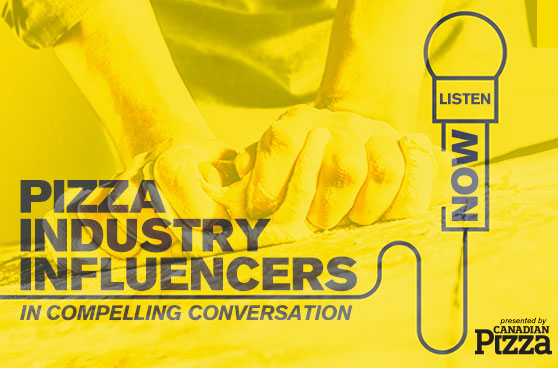 Canadian Pizza Podcast: How pizzerias can integrate their own in-house digital tools with third-party services